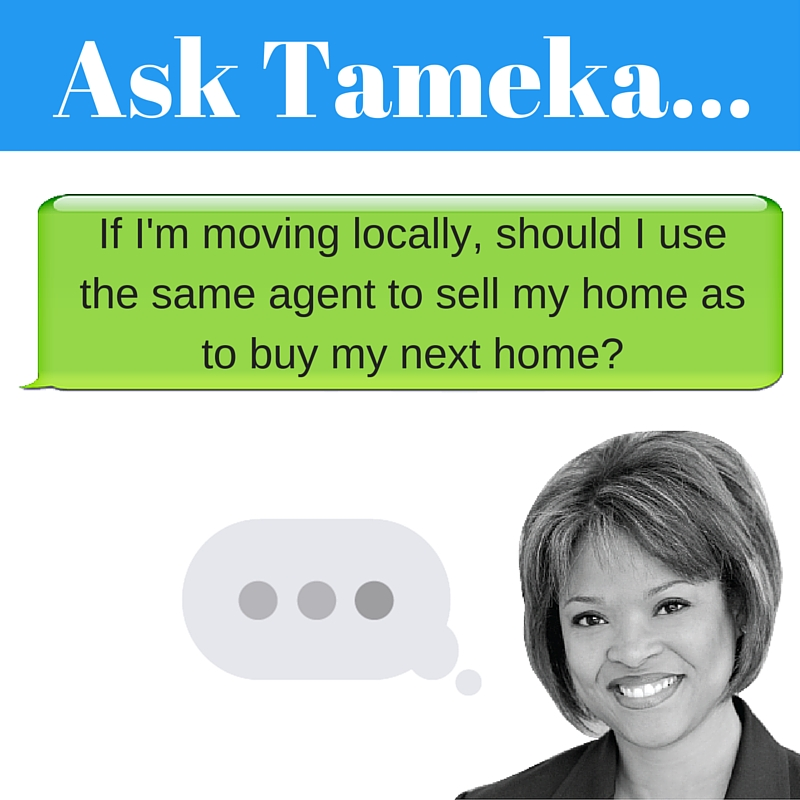 Should I use the same agent to sell my home as to buy?